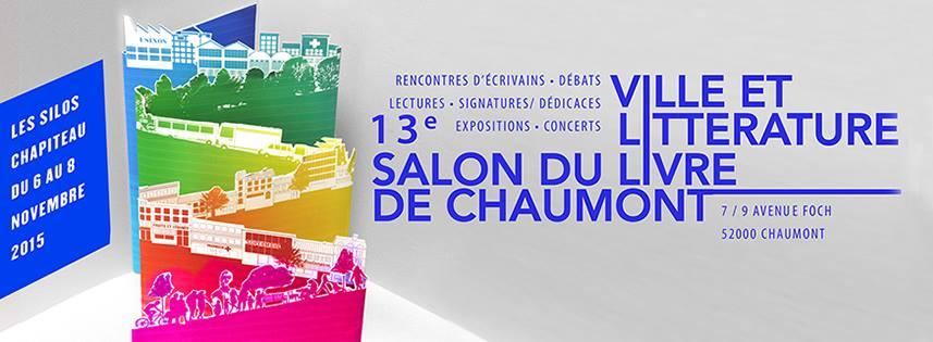 Salon du Livre  Chaumont 7-9 nov 2015